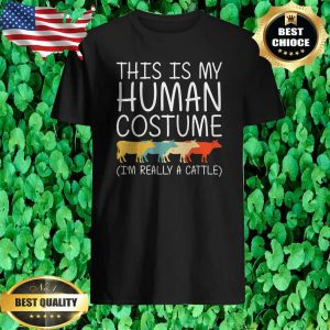 This is Human Costume Cow I'm Really A Cattle T-Shirt