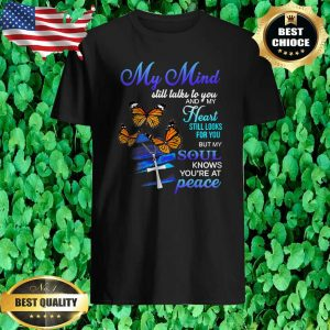 Womens My Mind Still Talks To You & My Heart Still Looks For You T-Shirt